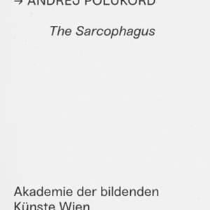 The Sarcophagus // Preis der Kunsthalle Wien 2016