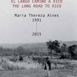 The Long Road to Xico / El largo camino a Xico, 1991–2015