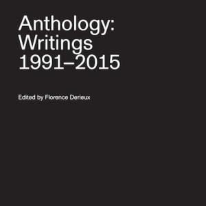 Anthology: Writings 1991–2015