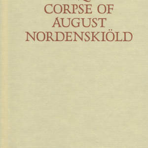 The Exquisite Corpse of August Nordenskiöld