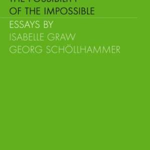 The Possibility of the Impossible (Vol. II)