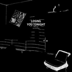 Losing You Tonight