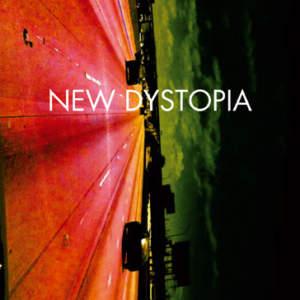 New Dystopia