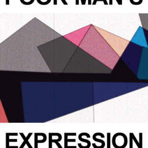 Poor Man's Expression // Technology, Experimental Film, Conceptual Art // A Compendium in Texts and Images